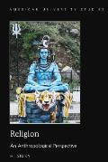 Religion: An Anthropological Perspective