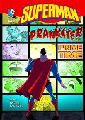 Superman: Prankster of Prime Time