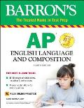 Barrons AP English Language & Composition with Online Tests With Bonus Online Tests