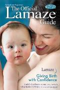 OFFICIAL LAMAZE GUIDE REVISION