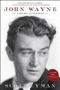 John Wayne The Life & Legend