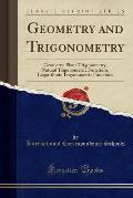 Geometry and Trigonometry: 230 Illustrations (Classic Reprint)