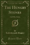 The Hungry Stones: And Other Stories (Classic Reprint)