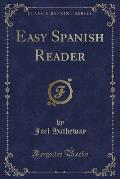 Easy Spanish Reader (Classic Reprint)