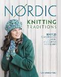 Nordic Knitting Traditions Knit 25 Scandinavian Icelandic & Fair Isle Accessories