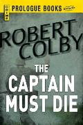 Captain Must Die