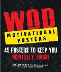 Wod Motivational Posters: 45 Posters to Keep You Mentally Tough