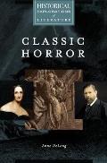 Classic Horror: A Historical Exploration of Literature