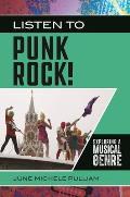 Listen to Punk Rock! Exploring a Musical Genre