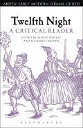 Twelfth Night: A Critical Reader: A Critical Reader