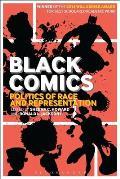 Black Comics Politics of Race & Representation