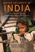 Water Security in India Water Policy & Human Security in the Indian Region