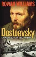 Dostoevsky: Language, Faith and Fiction