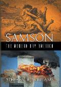 Samson the Modern Day America