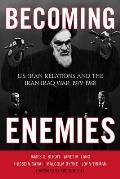 Becoming Enemies: Us Iran Relapb