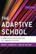 Adaptive School A Sourcebook For Developing Collaborative Groups