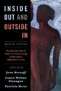 Inside Out & Outside In Psychodynamic Clinical Theory & Psychopathology In Contemporary Multicultural Contexts