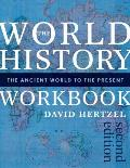 World History Workbook The Ancient World To The Present