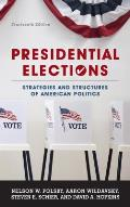Presidential Elections: Strategies and Structures of American Politics, Fourteenth Edition