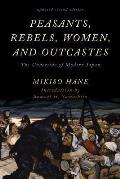 Peasants Rebels Women & Outcastes The Underside Of Modern Japan Updated