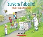 Suivons l'Abeille!: Initiation A l'Apiculture Urbaine = Follow That Bee!