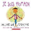 Je Suis Humain: Un Livre Sur l'Empathie