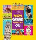 National Geographic Kids: Mon Grand Livre Des O?