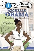 Michelle Obama First Lady & Superhero I Can Read Level 1