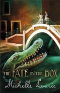 Fate in the Box