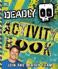 Deadly Activity Book