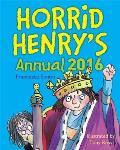 Horrid Henry Annual 2016 (Early Reader)