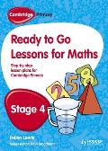 Cambridge Primary Ready to Go Lessons for Mathematics Stage 4