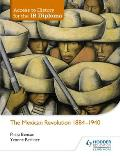 Access to History for the Ib Diploma: The Mexican Revolution