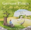 Little Village School: a Little Village School Novel