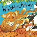 Who Woke the Animals?