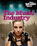 The Music Scene: The Music Industry
