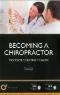 Becoming a Chiropractor: Is Chiropractic Really the Career for You?