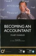 Becoming an Accountant: Is Accountancy Really the Career for You?