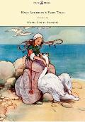 Hans Andersen's Fairy Tales - Pictured by Mabel Lucie Attwell