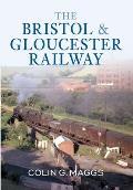 The Bristol & Gloucester Railway