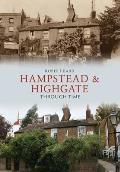 Hampstead & Highgate Through Time