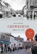 Crewkerne Through Time
