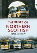 The Buses of Northern Scottish: From Alexanders (Northern) to Stagecoach