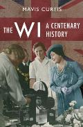 The Wi: A Centenary History