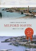 Milford Haven Through Time