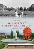 Welwyn & Welwyn Garden City Through Time