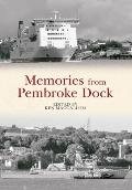 Memories from Pembroke Dock