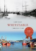 Whitstable Through Time