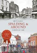 Spalding & Around Through Time