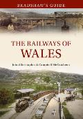 Bradshaw's Guide the Railways of Wales: Volume 7